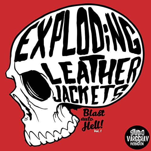 Blast Proof [Explicit] by Exploding Leather Jackets on Amazon Music