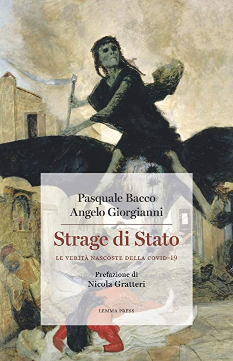 Strage di stato: le verità nascoste della covid-19 (italiano) copertina flessibile 978-8899375720