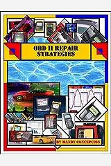 OBD-2 Automotive Repair Strategies Kindle Edition