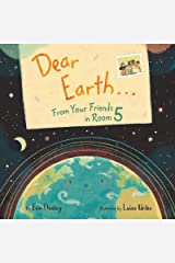 Dear Earth…From Your Friends in Room 5 Hardcover