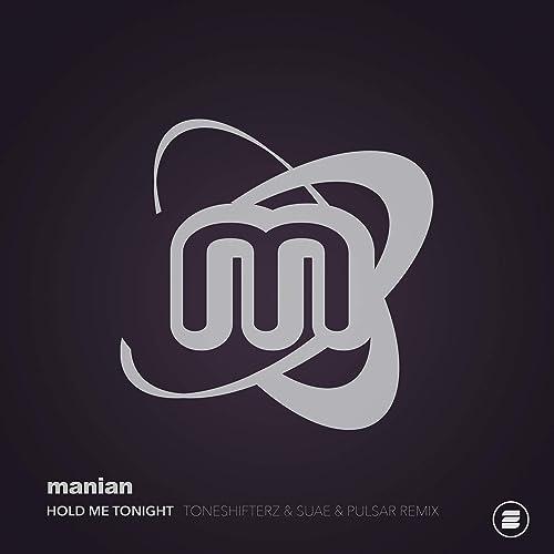 Manian - Hold Me Tonight (Toneshifterz & Suae & Pulsar Remix)