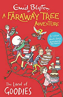 A Faraway Tree Adventure: The Land of Goodies: Colour Short Stories