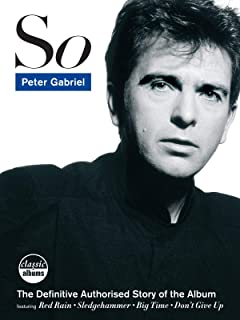 Peter Gabriel: So (Classic Albums)