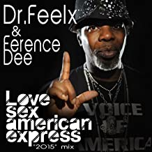 Love Sex American Express (2015 Mix)