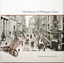 The History of JPMorgan Chase ((c)2012)