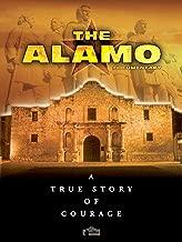The Alamo: A True Story of Courage