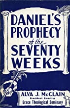 Daniel's Prophecy of the Seven Weeks