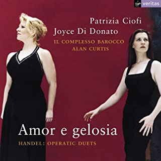 Patrizia Ciofi & Joyce DiDonato - Amor e gelosia (Handel Operatic Duets)