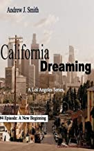 A New Beginning (#4 of California Dreaming): A Los Angeles Series
