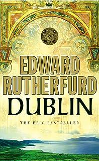 Dublin : The Epic Novel