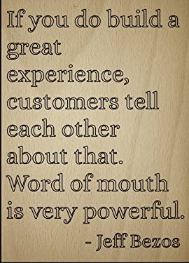 "Mundus Souvenirs If You do Build a Great Experience. Quote by Jeff Bezos, Laser Engraved on Wooden Plaque - Size: 8""x10"""
