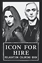 Relaxation Coloring Book: Icon For Hire Inspired Stress Relieving Illustration and Designs for Adults (Updated for 2022)