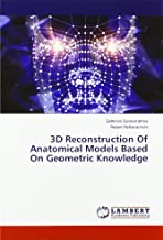 3D Reconstruction Of Anatomical Models Based On Geometric Knowledge