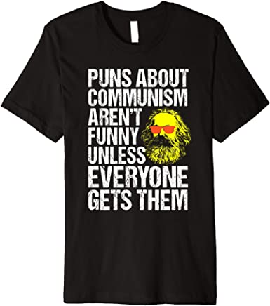 Karl Marx T-Shirt Funny Political T-Shirt Communism