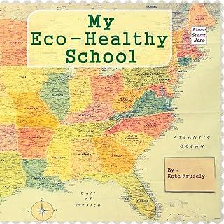 My Eco-Healthy School