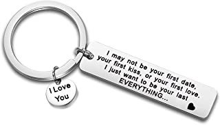 I May Not Be Your First Date Keychain Couples Love Lettering Keyring Valentines Day Birthday for Him or Her