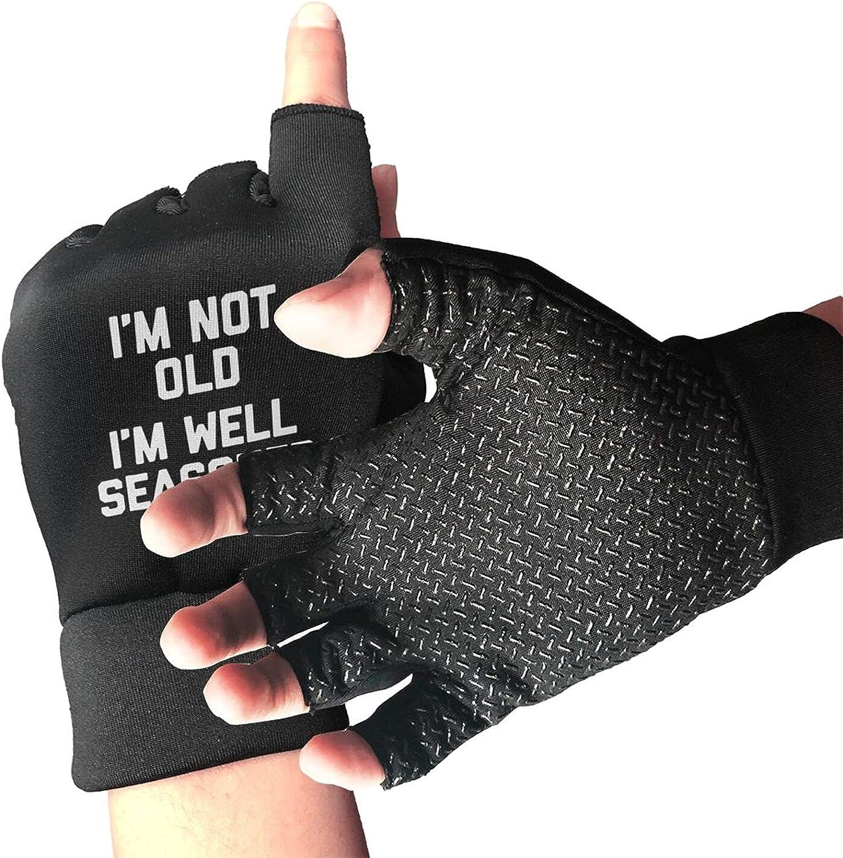I'm Not Old I'm Well Seasoned Non-Slip Working Gloves Breathable Sunblock Fingerless Gloves For Women Men