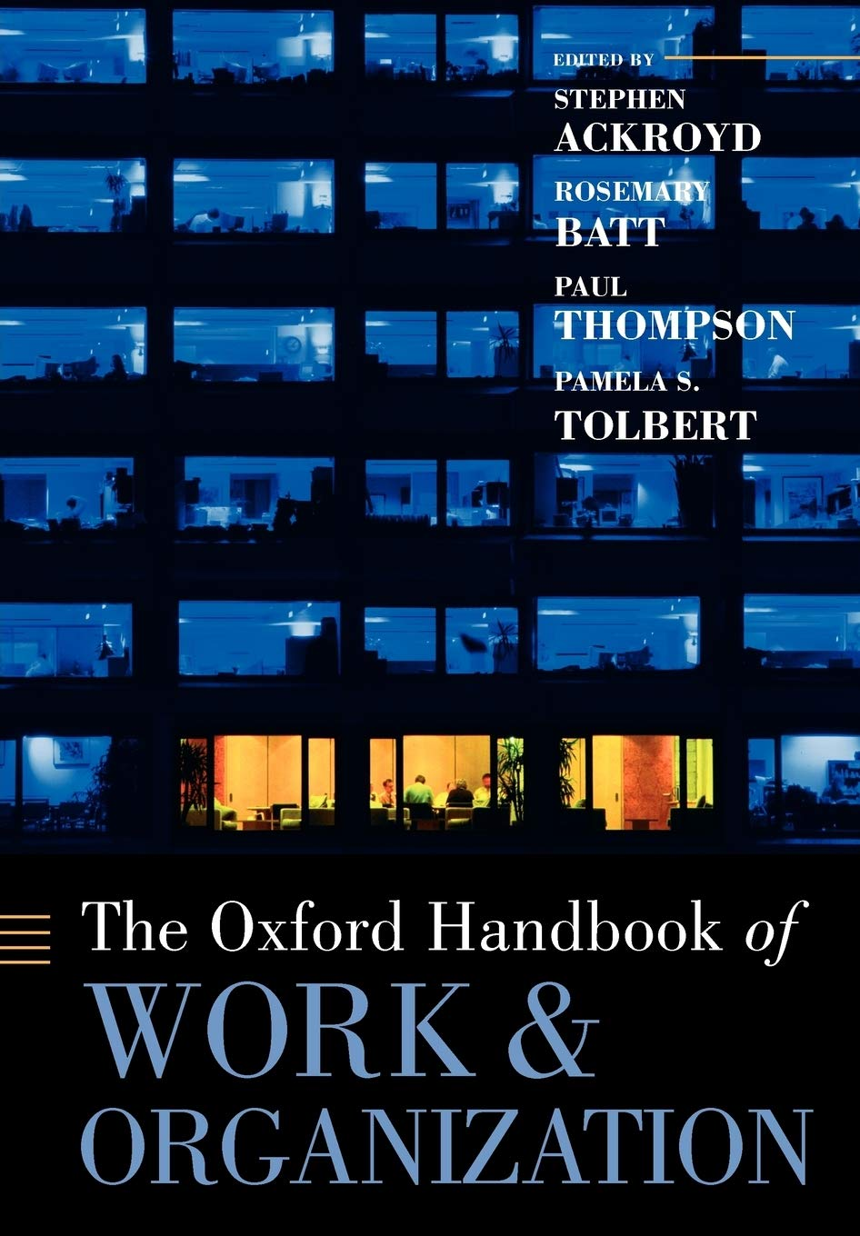 Image OfThe Oxford Handbook Of Work And Organization (Oxford Handbooks)