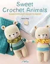 Sweet Crochet Animals: 15 Lovely Amigurunmi Designs to Crochet