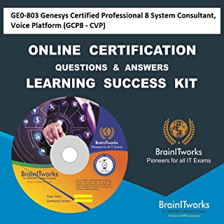 GE0-803 Genesys Certified Professional 8 System Consultant, Voice Platform (GCP8 - CVP) Online Certification Video Learning Made Easy