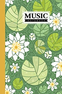 "Music Notebook: Water Lillies Music Notebook, Music Writing Notebook   Blank Sheet Music Notebook, 120 Pages, Size 6"" x 9""..."