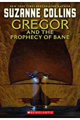 The Underland Chronicles: Gregor and the Prophecy of Bane Kindle Edition
