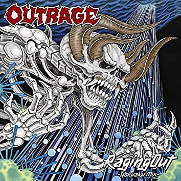 Raging Out (Gokuaku Remix)