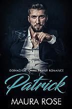 Patrick: An Irish Mafia Romance Novella