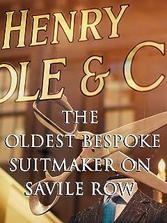 The Oldest Bespoke Suitmaker On Savile Row