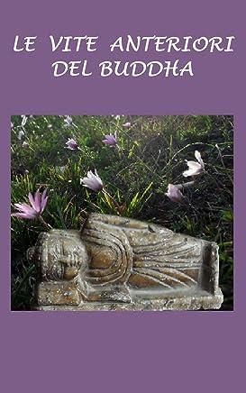 Le vite anteriori del Buddha