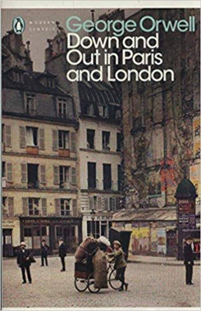 ニンニクポスト印象派抜け目がないDown and Out in Paris and London (English Edition)