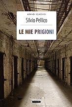 Scaricare Libri Le mie prigioni. Ediz. integrale. Con Segnalibro PDF