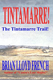 Tintamarre!: The Tintamarre Trail!