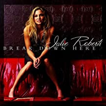 Break Down Here (Album Version)