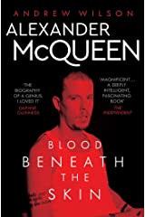 Alexander McQueen: Blood Beneath the Skin Kindle Edition