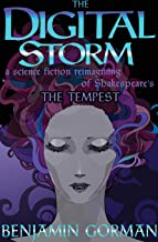 The Digital Storm: A Science Fiction Reimagining Of William Shakespeare's The Tempest