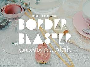 Border Blaster