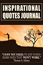 """Inspirational Quotes Journal: Diary With Inspirational Quotations That Will Change Your Life [Black / 5.25 x 8""""] (Quotes Journals) (Volume 1)"""