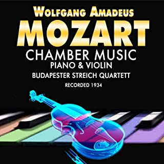 Mozart: Chamber Music for Piano & Violin (Recorded 1934)