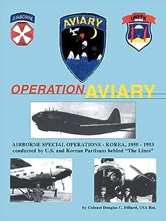 Operation Aviary: Airborne Special Operations Korea, 1950-1953