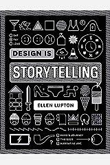 Design Is Storytelling Paperback