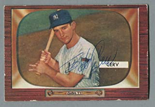 Bob Cerv Yankees Signed 1955 Bowman Card Auto B&E Hologram - Baseball Slabbed Autographed Cards