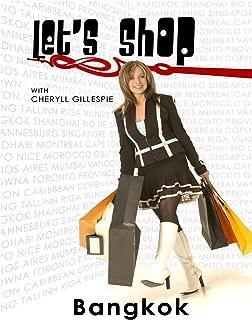 Let's Shop - Bangkok Thailand