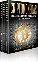 Criptomonedas: Blockchain, Bitcoin, Ethereum (Libro en Español/Cryptocurrency Book Spanish Version)