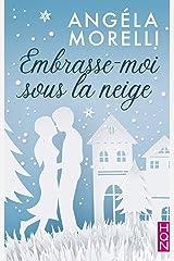 Embrasse-moi sous la neige (HQN) Format Kindle