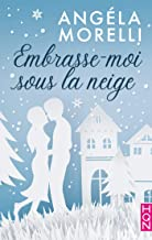 Embrasse-moi sous la neige (HQN) (French Edition)
