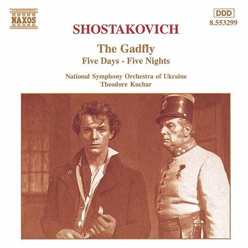 Shostakovich: Gadfly Suite (The) / Five Days-Five Nights