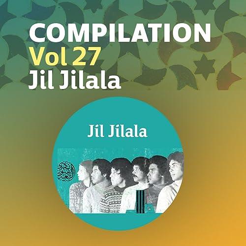 GRATUITEMENT MP3 MUSIC TÉLÉCHARGER GRATUIT JIL JILALA