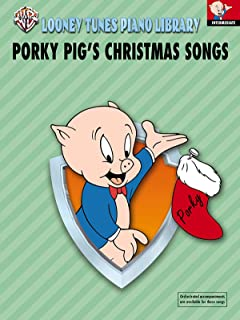 Looney Tunes Piano Library: Level 4 -- Porky Pig's Christmas Songs