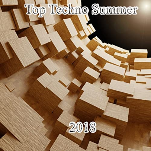Top Techno Summer 2018 by Various artists on Amazon Music